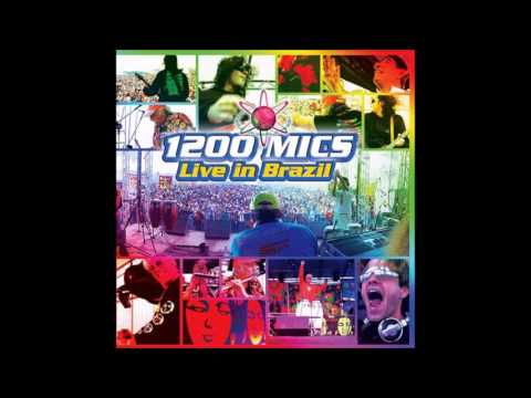 1200 Mics - Live in Brazil [Full Album]