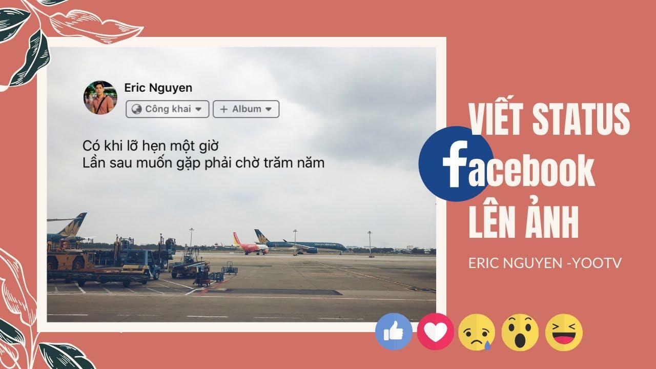 Cách viết chữ – viết status facebook lên ảnh bằng điện thoại di động