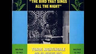 Tunde Nightingale & His Highlife Boys - Omo Lafiaji / Araba (Audio)