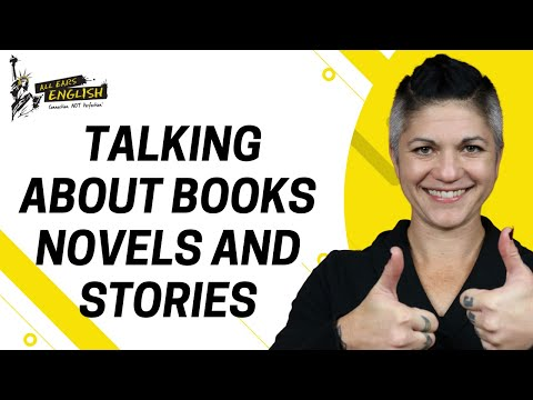 7+ Vocabulary for Talking about Books, Novels and Stories