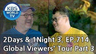 2Days & 1Night Season3 : Global Viewers' Tour Part 3 [ENG, THA / 2018.09.23]