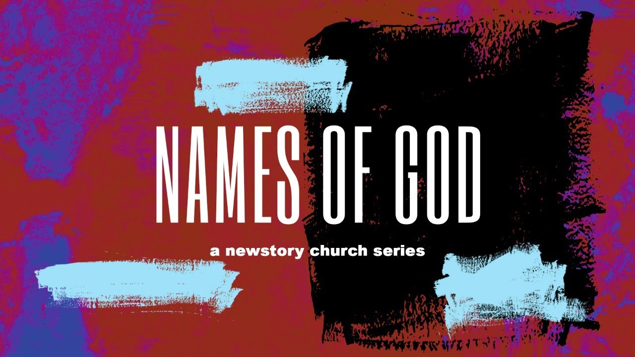 Is Fear Affecting Your Life? // Names of God Series // NewStory Church