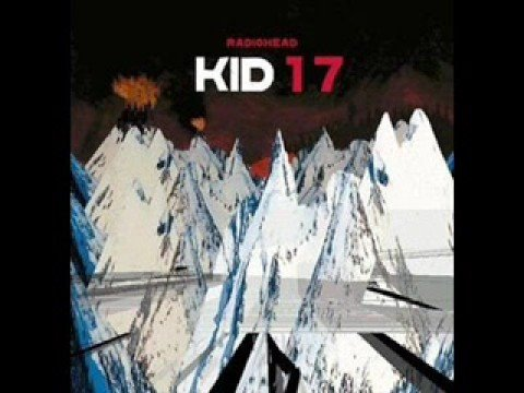 Radiohead - Idioteque (Kid 17 Version)