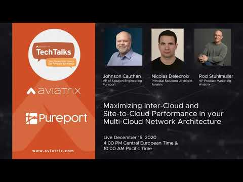 TechTalk: Maximizing Inter-Cloud and Site-to-Cloud Performance in Multi-Cloud Network Architecture