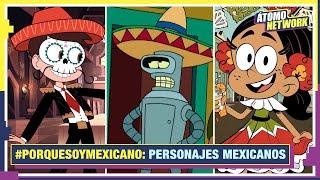 Personajes mexicanos en tus shows favoritos (Atómico #251 ) en Átomo Network