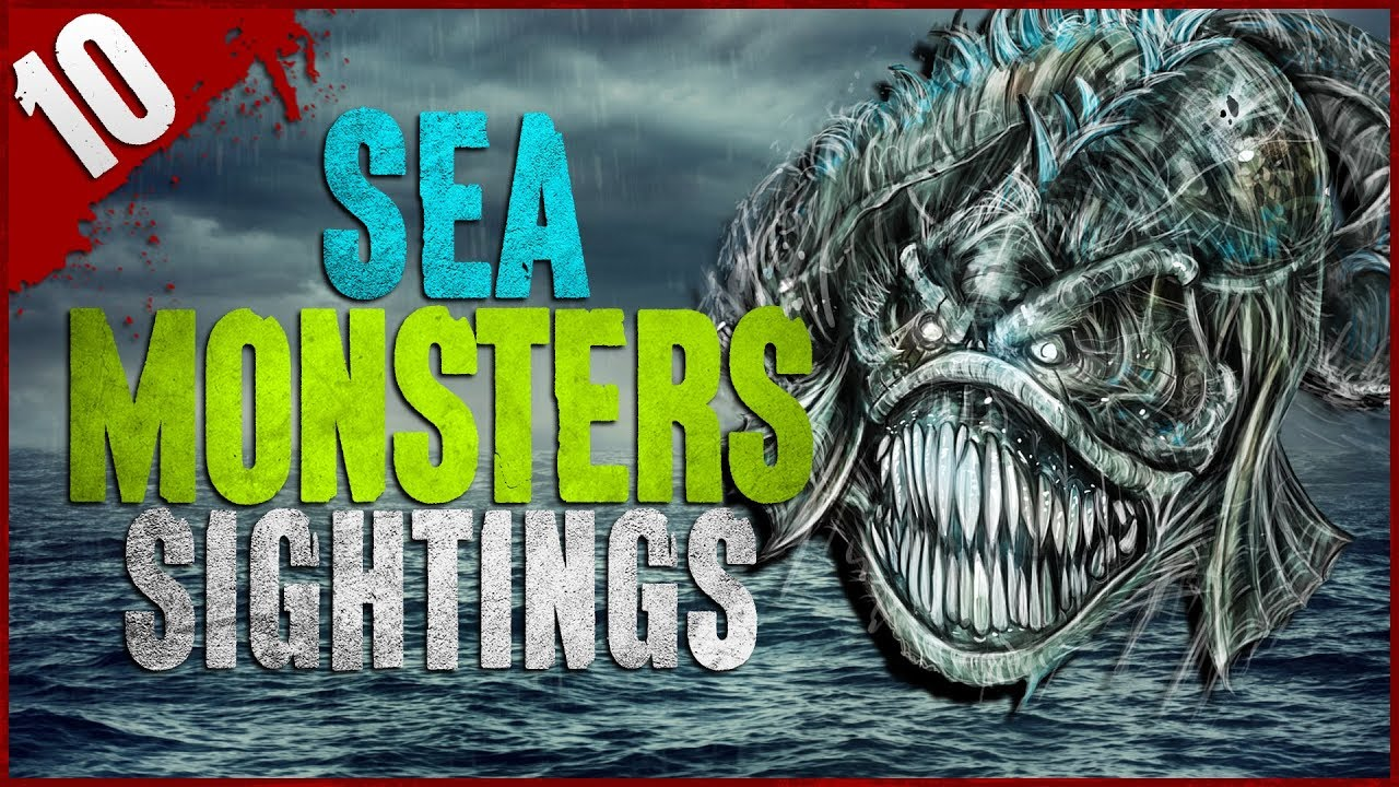 10 REAL Sea Monster Sightings - Darkness Prevails - YouTube