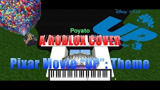 [Roblox Piano Cover] Up Theme Song | Pixar | HD