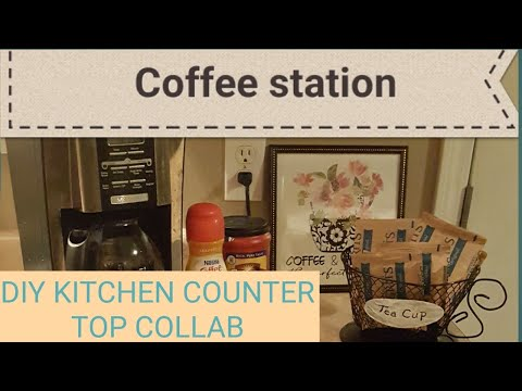 #diykitchencountertopcollab/DIY KITCHEN COUNTER TOP DECOR COLLAB/COFFEE BAR/APRIL/2019