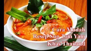 Cara Mudah Resep Sup Tom Yam Khas Thailand