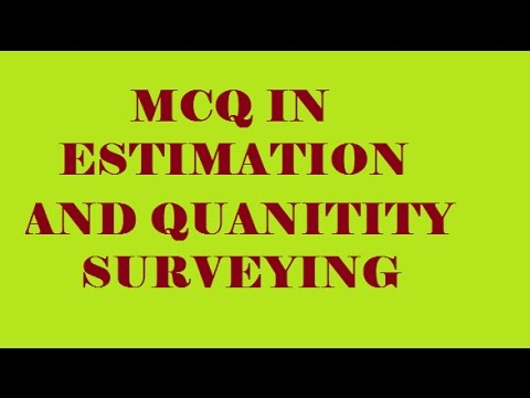 ESTIMATION AND QUANTITY SURVEYING || 100 OBJECTIVE QUESTIONS || 2016
