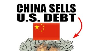 China Selling U.S. Debt! Hits Multi-Year Low as REAL Economy Falls!