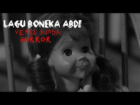 Lagu Anak - Boneka Abdi (sunda) Versi Horror