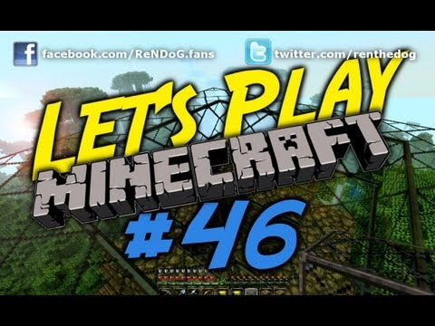 [Part 46] Let's Play Minecraft - Giant Lava Ball Of Death!