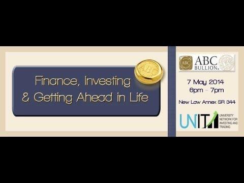 UNIT USYD & ABC Bullion 2014 - Finance, Investing & Getting Ahead in Life