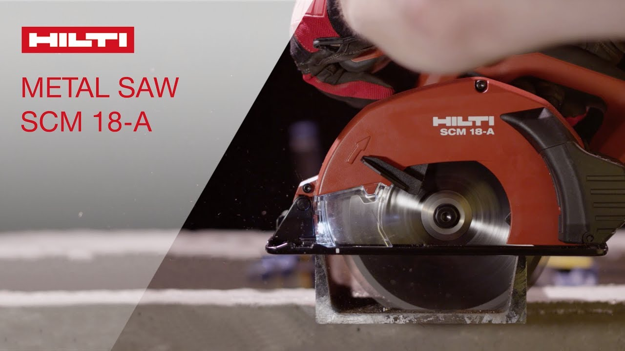 Introducing The Hilti Scm 18 A Metal Cutting Circular Saw