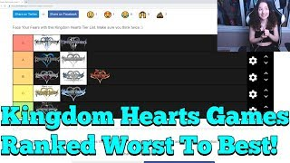 Kingdom Hearts Games Ranked Worst To Best!
