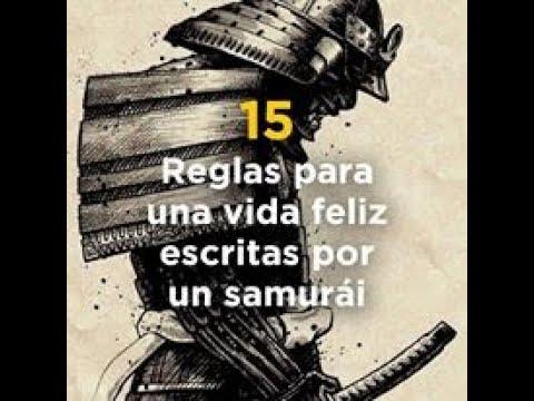 15 Reglas para una vida feliz escritas or un Samurai