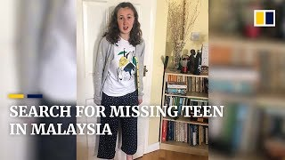 Malaysian police on the hunt for missing teenager from London