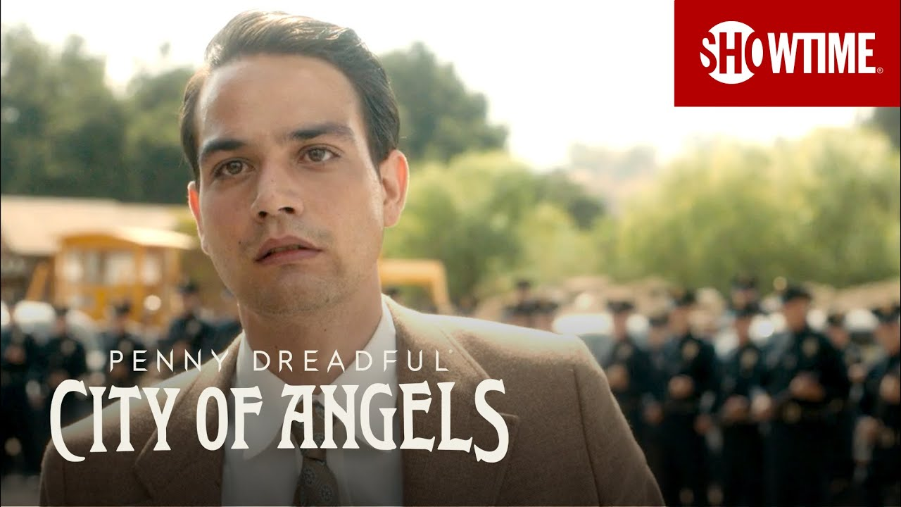 BTS: Sharing the Mexican-American Experience   Penny Dreadful: City of Angels   SHOWTIME