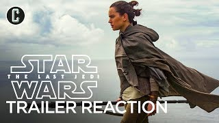 Star Wars: The Last Jedi Trailer Reaction and Review