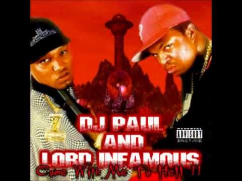 DJ Paul and Lord Infamous - Come With Me To Hell Pt 2