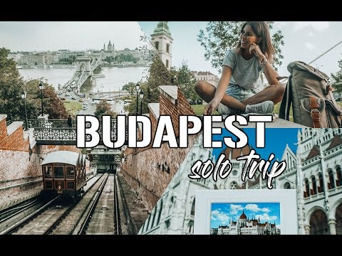 MY SOLO TRIP TO BUDAPEST, HUNGARY