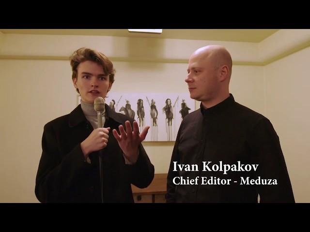 Interview with Ivan Kolpakov - Chief Editor of Meduza at Journalism Under Fire in Santa Fe, 11/14/19