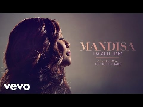 Mandisa  Im Still Here Audio