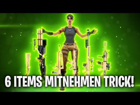 6 ITEMS im INVENTAR MITNEHMEN! TRICK! 🔥 | Fortnite: Battle Royale