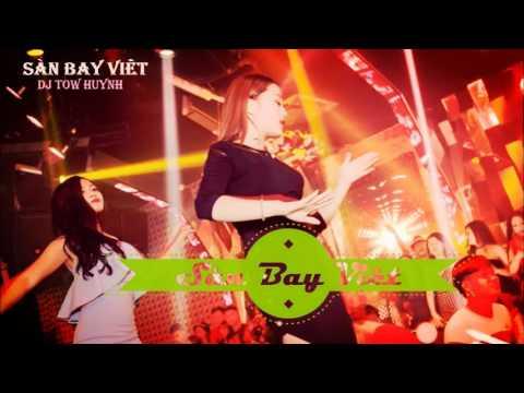 ✔【Nonstop 2017】 Nhạc Sàn Bay Bar Vol 2 Lắc Thì Kiêu Nhạc Bay Thì Nhảy