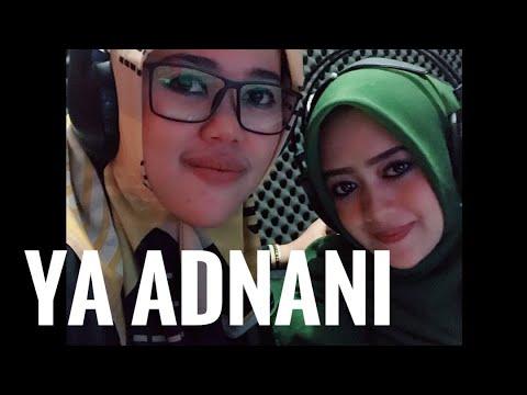 Ya Adnani - Lala Boto & Irma Ananda | عدناني