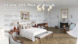 Le rendu et l'utilisation de l'AO (occlusion ambiante) dans V-Ray 3DS Max et Photoshop