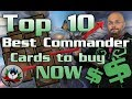 Top 10 Best EDH/Commander Cards in Standard to Buy RIGHT NOW for Magic: The Gathering – MTG!