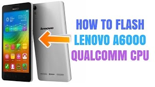 How to Recover Lenovo a6000 hang on logo