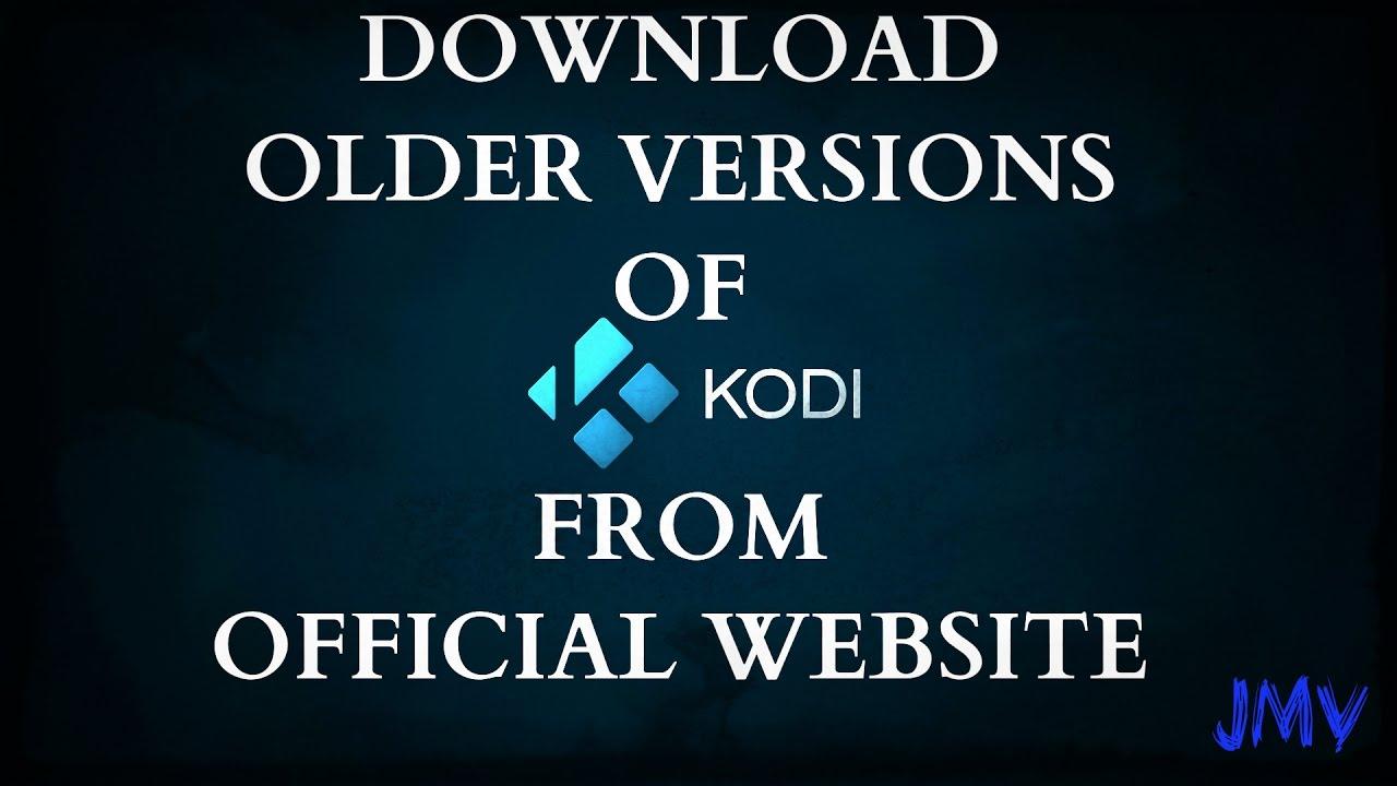 older kodi versions
