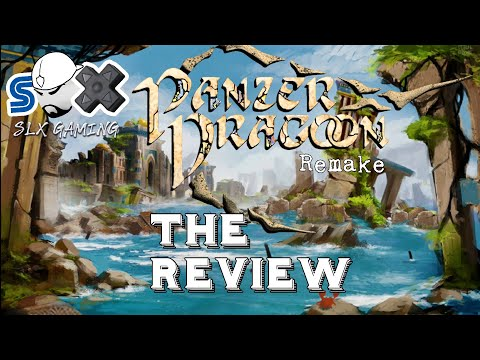The Panzer Dragoon Remake Review - Nintendo Switch