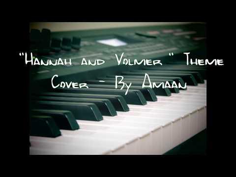 "Benjamin Wallfisch's ""Hannah And Volmer"" Theme Cover"