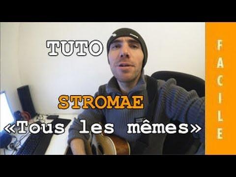 Stromae - Tous Les Mêmes - TUTO Guitare ( Facile )