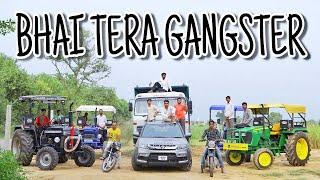 Gambar cover BHAI TERA GANGSTER  DESI GANGSTER HR22 PRODUCTION