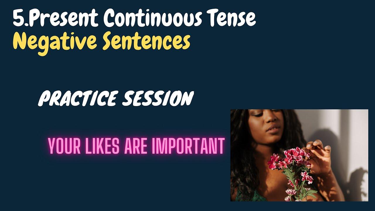 5. Translate Hindi to English Present Continuous Tense Negative Sentences Practice