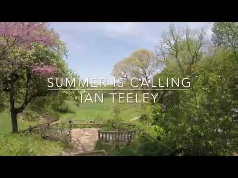 """Ian Teeley - """"Summer Is Calling"""""""