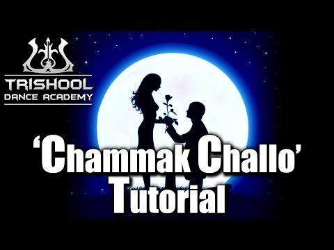 Chammak Challo - Tutorial