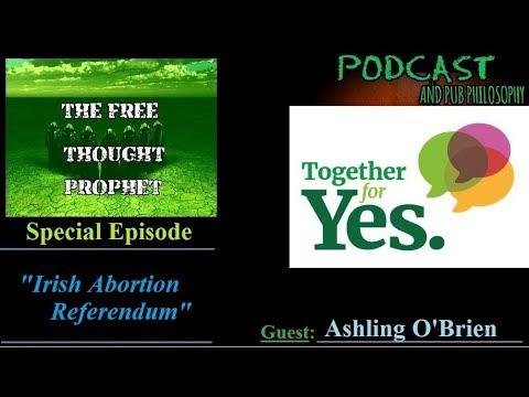 Special Episode  Irish Abortion Referendum  with Ashling O'Brien