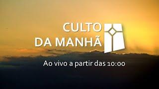 Culto da Manhã - 31/01/2020 #ippc