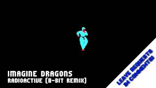 Repeat youtube video Radioactive (8-Bit NES Remix)