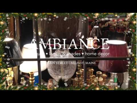 AMBIANCE : HAPPY HOLIDAYS 2016 (Antique Store in Belfast, Maine)