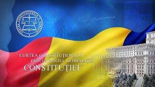 Prezentarea oficiala a Curtii Constitutionale