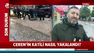 Ceren Özdemir'in Katili Nasıl Yakalandı? / A Haber