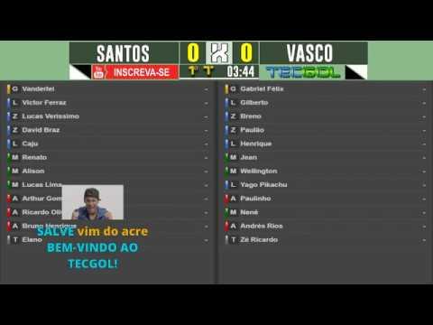 SANTOS X VASCO AO VIVO COM PARCIAIS DO CARTOLA FC! [NARRAÇÃO COMPLETA] BRASILEIRÃO