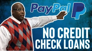 How To Get A $10k Paypal Business Loans No Credit Check (No Credit Score) 2020?
